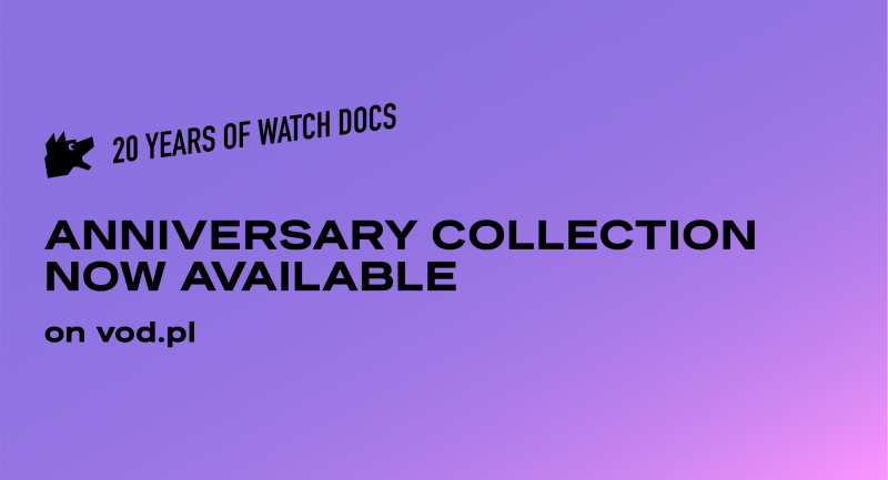 Anniversary collection 20 Years of WATCH DOCS now available on vod.pl!